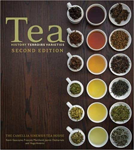 Tea: History, Terroirs, Varieties by Kevin Gascoyne